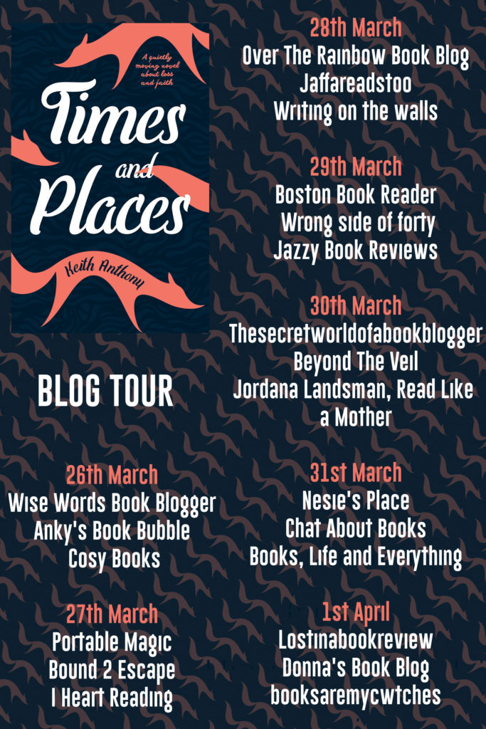 Times and Places by Keith Anthony – Book Review by Jordana Landsman